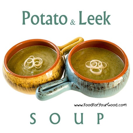 Potato Leek Soup | FoodForYourGood.com #potato_and_leek_soup