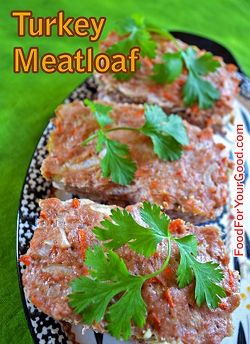 Turkey Meatloaf | FoodForYourGood.com #turkey_meatloaf