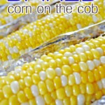 Baked corn on the cob | FoodForYourGood.com #baked_corn
