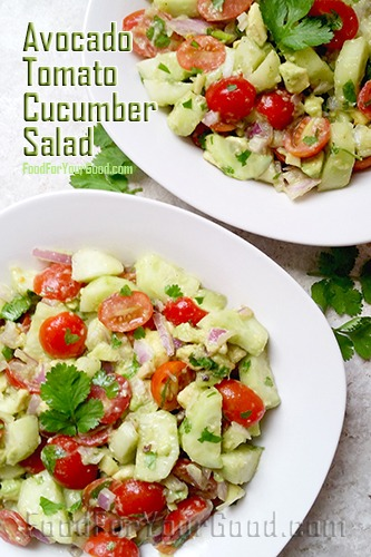 Avocado Tomato Cucumber Salad | FoodForYourGood.com #avocado_tomato_cucumber_salad
