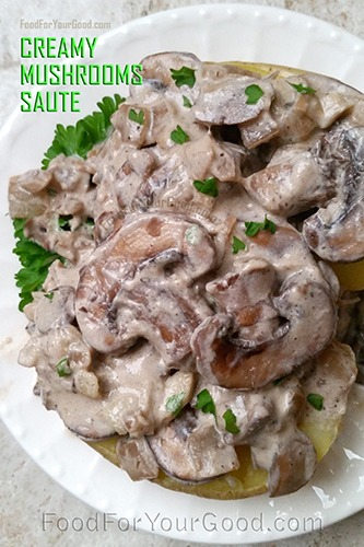 Creamy Mushrooms Saute