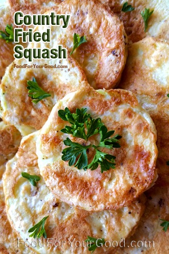 Country Fried Squash | FoodForYourGood.com #country_fried_squash